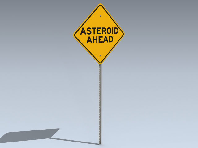 Road Sign (Asteroid Ahead)