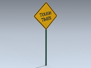 Road Sign (Tough Times)