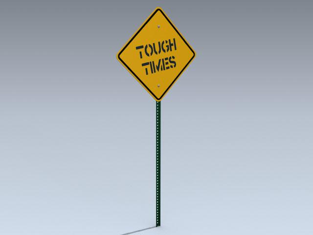 Road Sign (Tough Times)